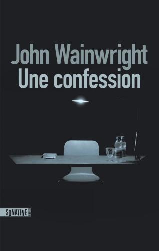 J. Wainwright - Une confession