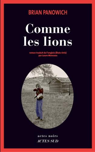 B. Panowich - Comme Les Lions
