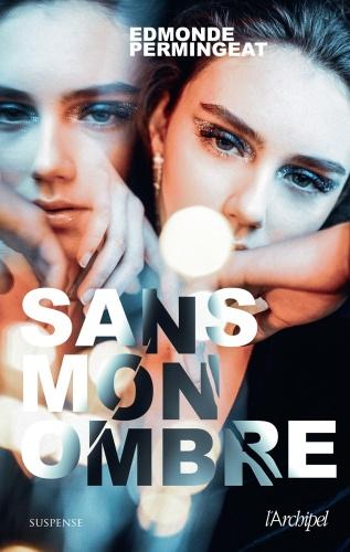 E. Permingeat - Sans Mon Ombre