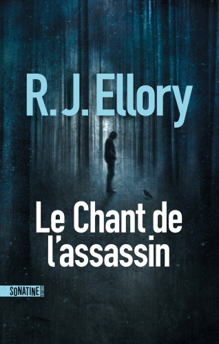 R.J. Ellory - Le chant de l'assassin