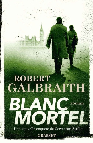 R. Galbraith - Blanc Mortel