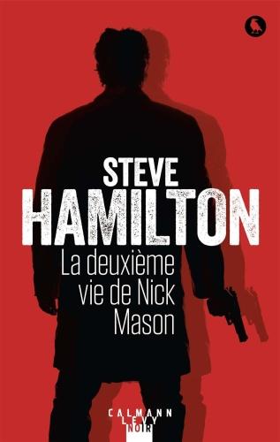 S. Hamilton - La deuxième vie de Nick Mason