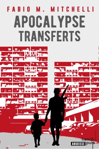 F. M. Mitchelli - Apocalypse Transferts