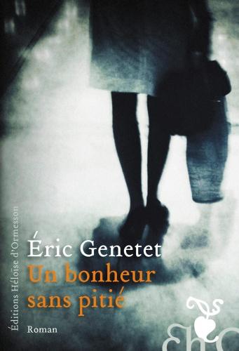 E. Genetet - Un bonheur sans pitié
