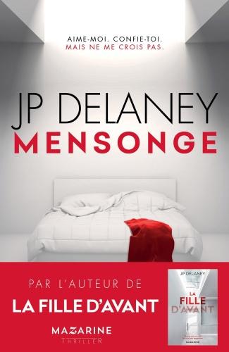 JP Delaney - Mensonge