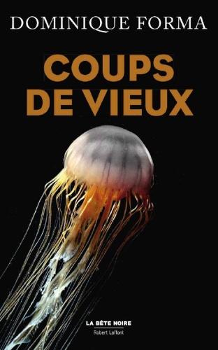 D. Forma - Coups De Vieux