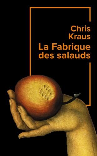 C. Kraus - La Fabrique des Salauds