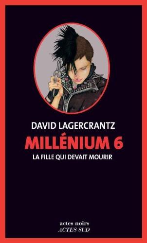 D. Lagercrantz - La fille qui devait mourir