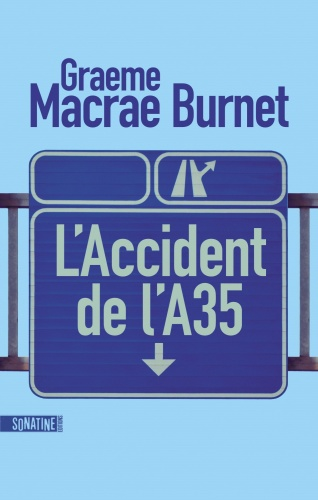 G. Macrae Burnet - L'Accident de l'A35