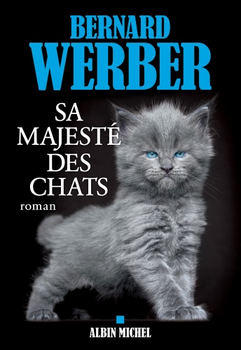 B. Werber - Sa Majesté Des Chats