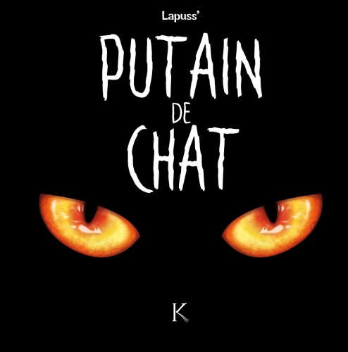 Lapuss - Putain De Chat