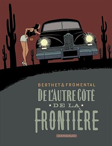 Fromental/Berthet - De L'autre côté de la frontière