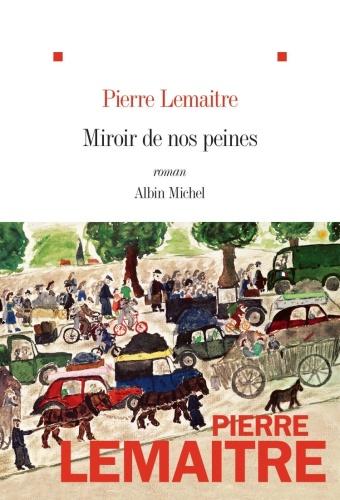 P. Lemaitre - Miroir De Nos Peines