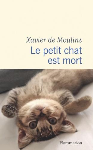 X. De Moulns - Le petit chat est mort