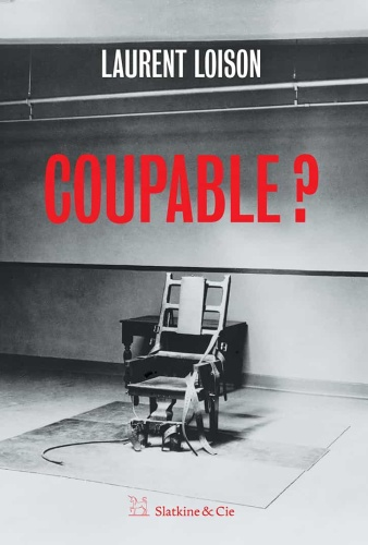 L. Loison - Coupable ?