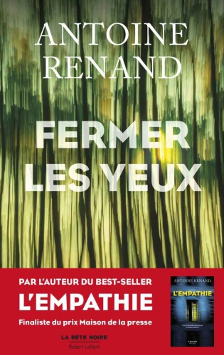 A. Renand - Fermer les yeux