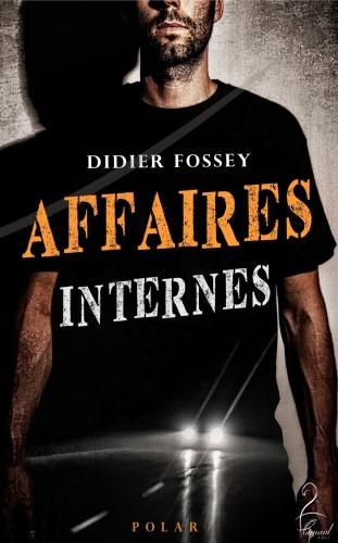 D. Fossey - Affaires internes