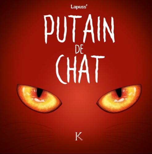 Lapuss' - Putain de Chat 2