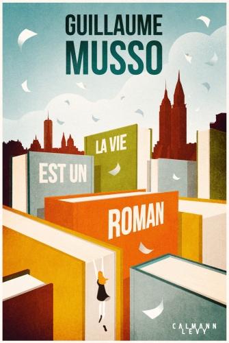 G. Musso - La vie est un roman