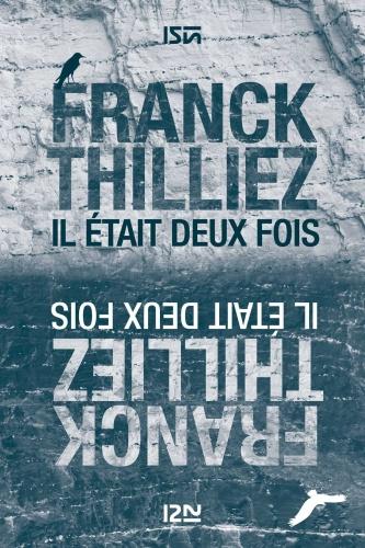 F. Thilliez - Il était deux fois