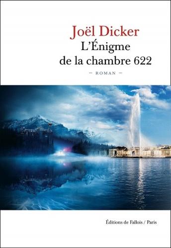 J. Dicker - L'énigme de la chambre 622