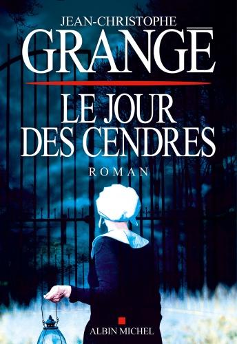 J.C. Grangé - Le Jour Des Cendres