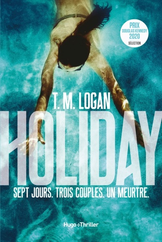 T.M. Logan - Holiday