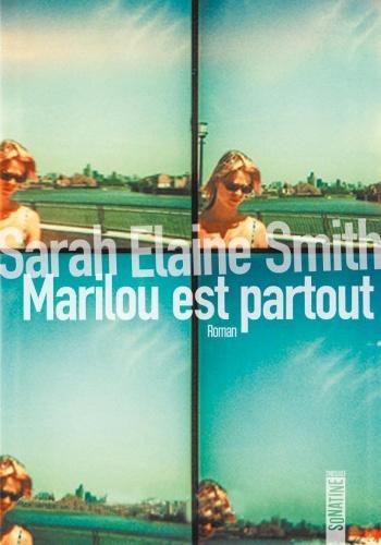 S.E. Smith - Marilou est partout