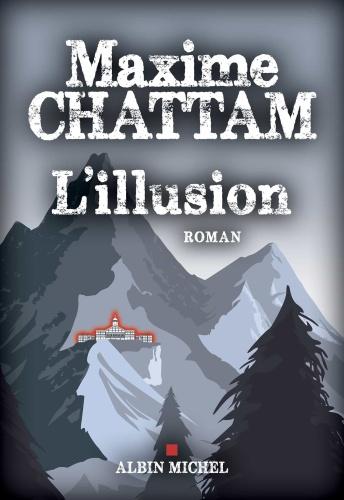 M. Chattam - L'illusion