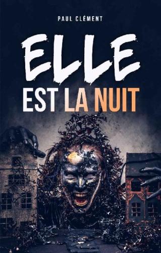 P. Clément - Elle est la Nuit