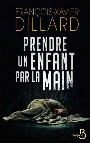 F.X. Dillard - Prendre un enfant par la main