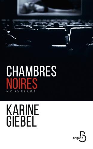 K. Giebel - Chambres noires