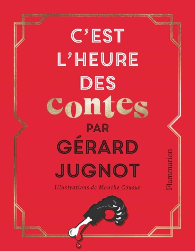 G. Jugnot - C'est l'heure des contes