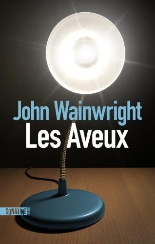 J. Wainwright - Les aveux
